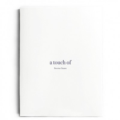 A Touch Of / Shauba Chang