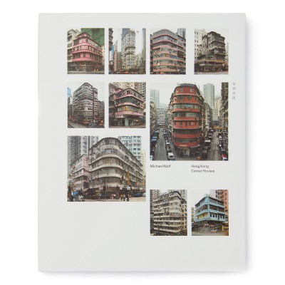 Hong Kong Corner Houses 街頭街尾 / Michael Wolf