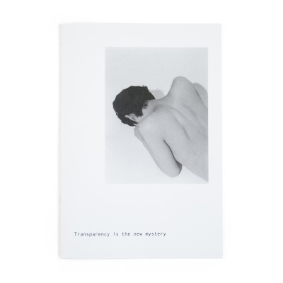 Transparency is the new mystery / Mayumi Hosokura (signed)