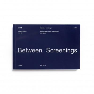 Between Screenings / Lin Yi-Chi